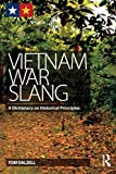 img - for Vietnam War Slang: A Dictionary on Historical Principles book / textbook / text book