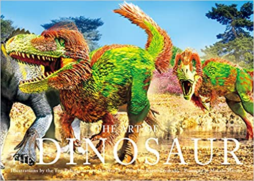 amazon the art of the dinosaur illustrations by the top