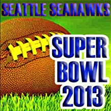 Seattle Seahawks 2013 Super Bowl Hits
