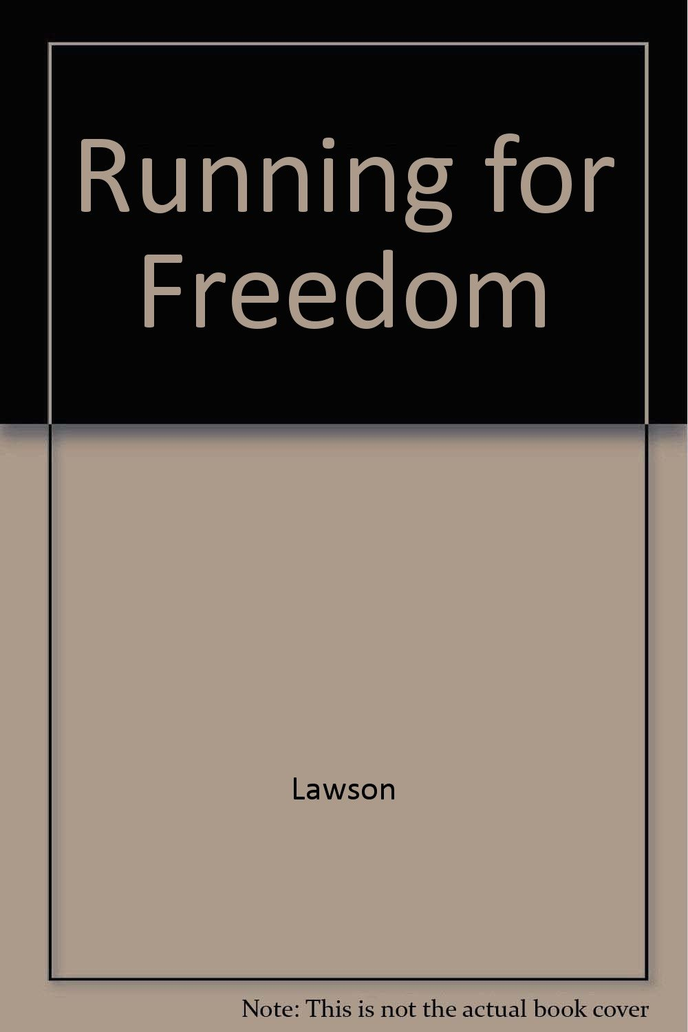 running for freedom lawson steven f
