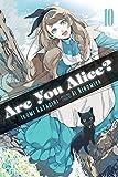 Are You Alice?, Vol. 10 by Ikumi Katagiri (2015-11-17)