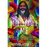 Maharishi & Me: Seeking Enlightenment With the Beatles' Guru