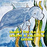 Children's Book: Sammy the Sea Cow Learns a Valuable Lesson