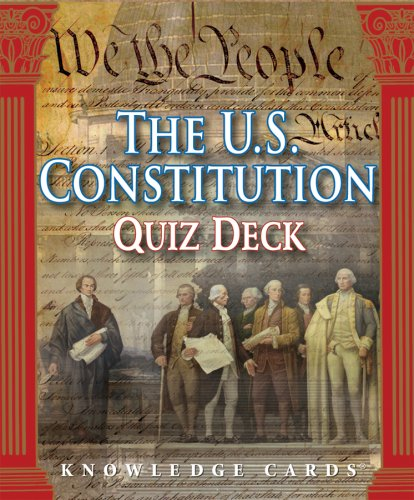 The U.S. Constitution Knowledge Cards Deck