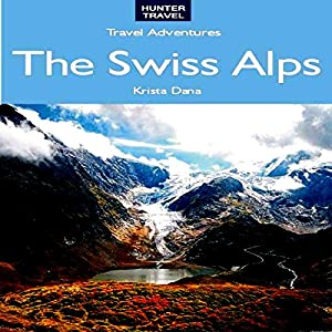 The Swiss Alps Audiobook