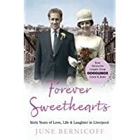 Forever Sweethearts: Sixty Years of Love, Life & Laughter in Liverpool