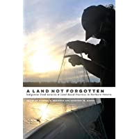 A Land Not Forgotten: Indigenous Food Security and Land-Based Practices in Northern Ontario