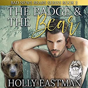 The Badge and the Bear Audiobook