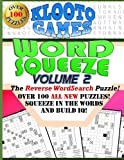 KLOOTO Games WORD SQUEEZE: Vol. 2: The Reverse WordSearch Puzzle
