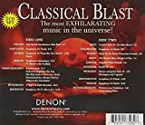 Classical Blast - The Most Exhilarating Music In