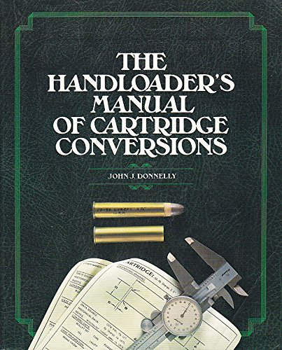 The Handloader's Manual of Cartridge (Big Game Cartridges)