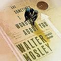 And Sometimes I Wonder About You: A Leonid McGill Mystery Hörbuch von Walter Mosley Gesprochen von: Prentice Onayemi