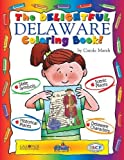 img - for The Delightful Delaware Coloring Book by Carole Marsh (2001-09-03) book / textbook / text book