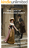 The Luck of Fitzwilliam Darcy