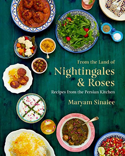 (From the Land of Nightingales and Roses: Recipes from the Persian Kitchen)
