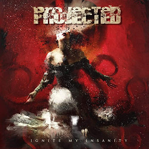 Projected - Ignite My Insanity - 2CD - FLAC - 2017 - BOCKSCAR Download
