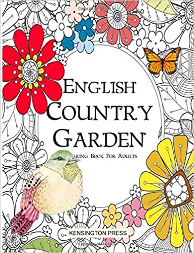 Amazon English Country Garden Colouring Book For Adults 9781532880216 Kensington Press Books
