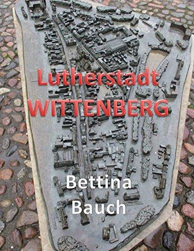 Lutherstadt WITTENBERG (German Edition) pdf