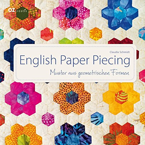 English Paper Piecing: Muster aus geometrischen Formen
