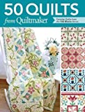 50 Quilts from Quiltmaker: Favorite Quilts from the 100 Blocks Series