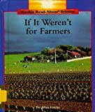 If It Weren't for Farmers, Allan Fowler, 0516060090