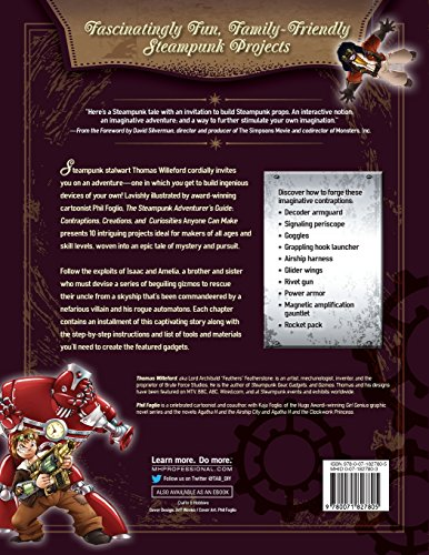 The Steampunk Adventurer's Guide: Contraptions, Creations, and Curiosities Anyone Can Make 4