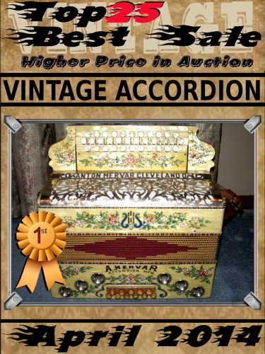 April 2014 - Vintage Accordion - Top25 Best Sale - Higher Price in -