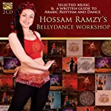 Hossam Ramzy's Bellydance Workshop - Selected Music & Written Guide to Arabic Rhythm and Dance