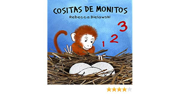 Cositas de Monitos: Libro en español para niños (Spanish Edition) - Kindle edition by Rebecca Bielawski. Children Kindle eBooks @ Amazon.com.