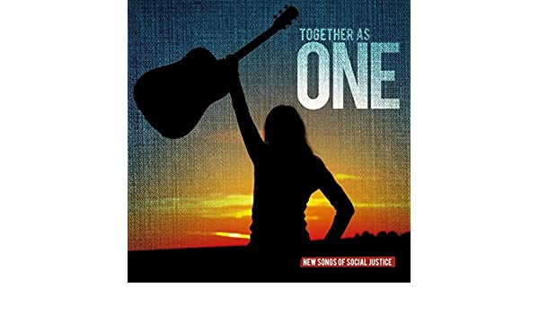 Together as One: New Songs of Social Justice by Various Artists on Amazon Music - Amazon.com
