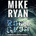 Rogue Ghost: CIA Ghost Series, Book 1 Audiobook by Mike Ryan Narrated by Jennifer O'Donnell