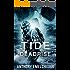 The Tide: Deadrise (Tide Series Book 4)
