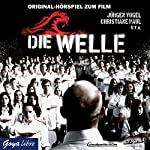 Die Welle | Dennis Gansel,Peter Thorwarth,Ron Jones