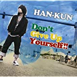 Don't Give Up Yourself !! 初回盤[CD+スタジオLIVE DVD]