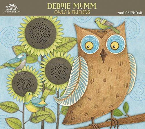 - Debbie Mumm - Owls & Friends Wall Calendar (2016)