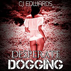 Desperate Dogging