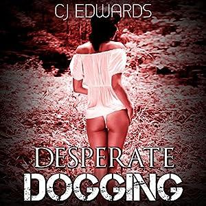 Desperate Dogging Audiobook