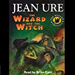 The Wizard and the Witch | Jean Ure