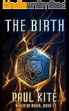 Realm of Noria [LitRPG series. Book 1. The Birth]