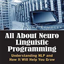 All About Neuro Linguistic Programming