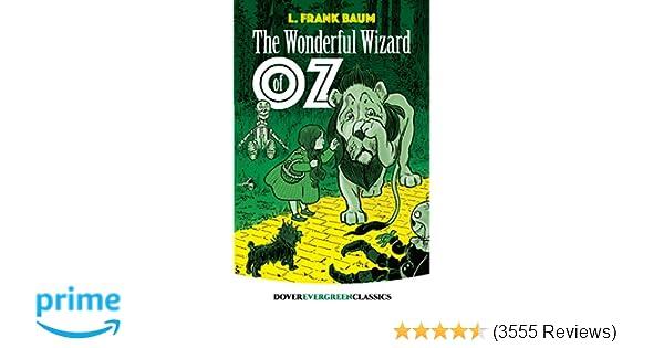 c7781567b50d The Wonderful Wizard of Oz (Dover Children s Evergreen Classics)  L. Frank  Baum  8601410823801  Amazon.com  Books