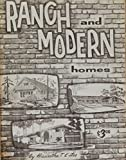 img - for Ranch & Modern Homes book / textbook / text book