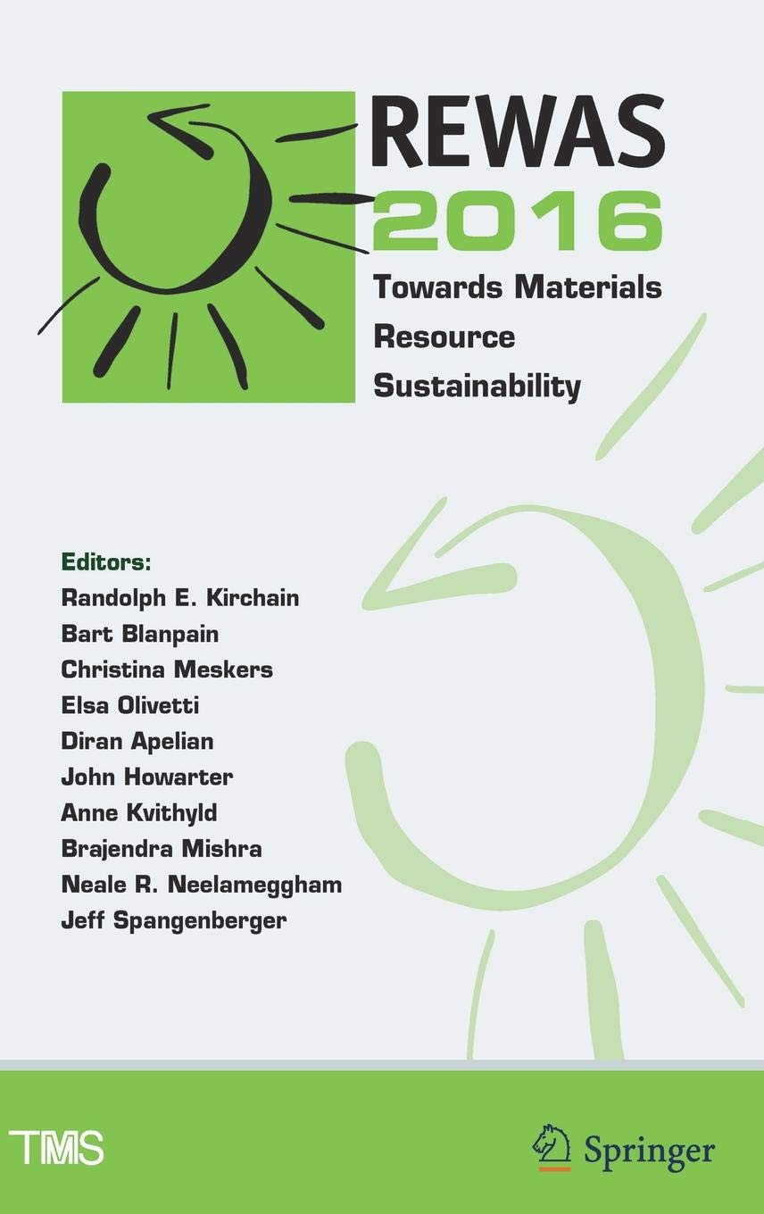 REWAS 2016: Towards Materials Resource Sustainability