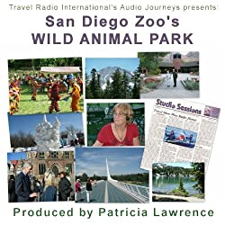 Audio Journeys: San Diego Zoo's Wild Animal Park
