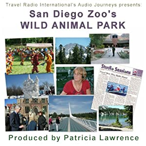 Audio Journeys: San Diego Zoo's Wild Animal Park Radio/TV Program