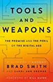 Tools and Weapons: The Promise and The Peril of the