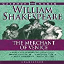 The Merchant of Venice  Performance by William Shakespeare Narrated by Harry Andrews, Hugh Griffith, full cast, Dorothy Tutin
