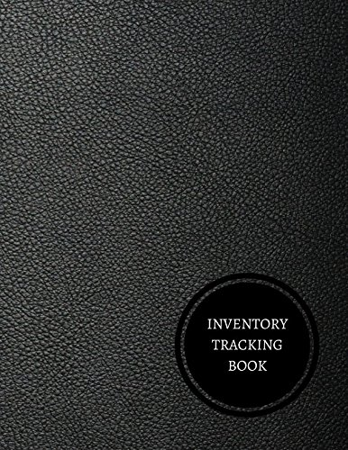 Inventory Tracking Book: Office Supplies Inventory Log
