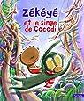 Zékéyé et le singe de Cocodi par Dieterlé