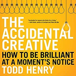 The Accidental Creative Audiobook